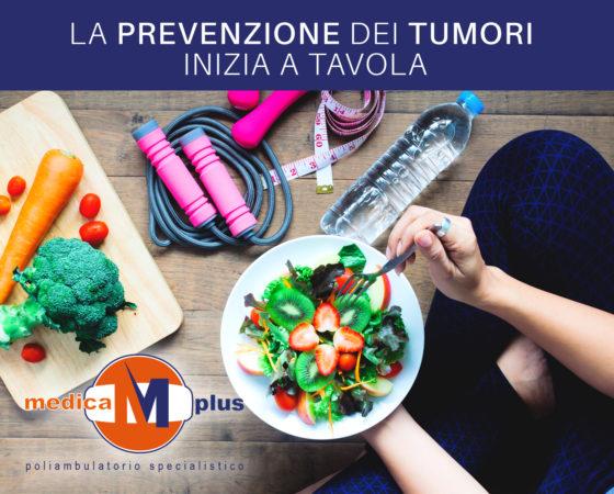 La prevenzione dei tumori  inizia a tavola