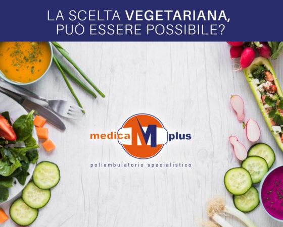 La scelta vegetariana, può essere possibile?